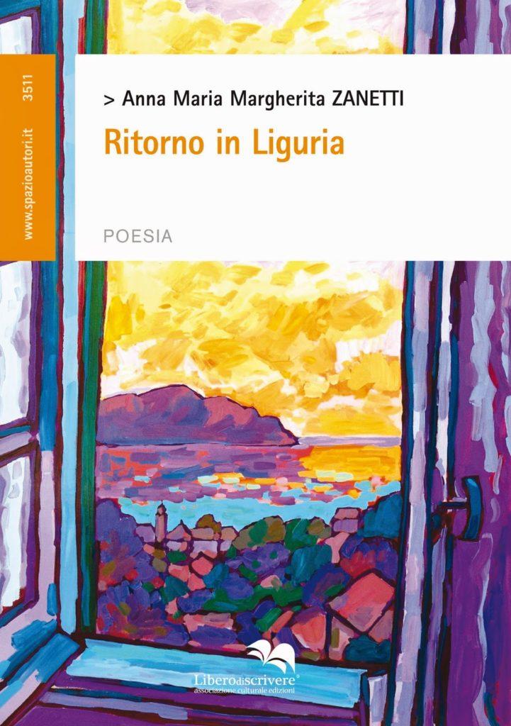 Ritorno in Liguria - Anna Maria Zanetti