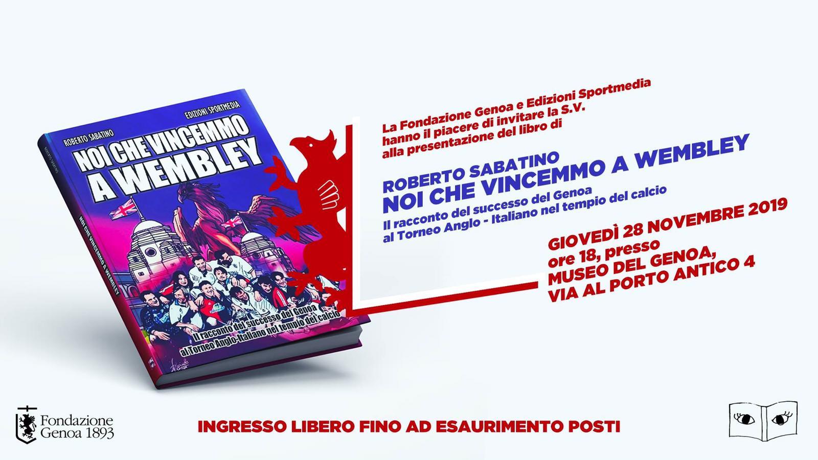 """Museo del Genoa: il 28 novembre presentazione del libro """"Noi che vincemmo a Wembley"""" - Pianetagenoa1893.net"""
