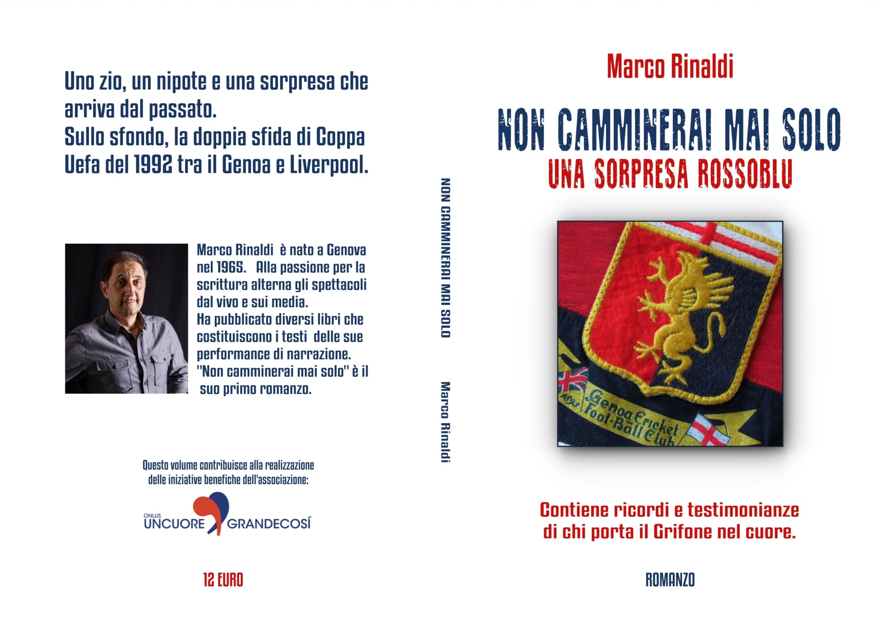 """""""You'll by no means stroll alone"""": the debut of novelist Marco Rinaldi"""